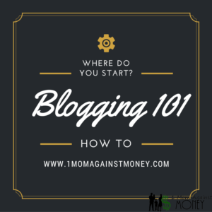 Read more about the article Blogging 101-Where Do You Start?