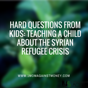 Hard Questions from Kids: Teaching About the Syrian Refugee Crisis