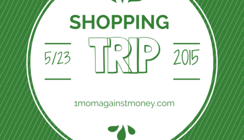 Shopping Trip for 5-23-15