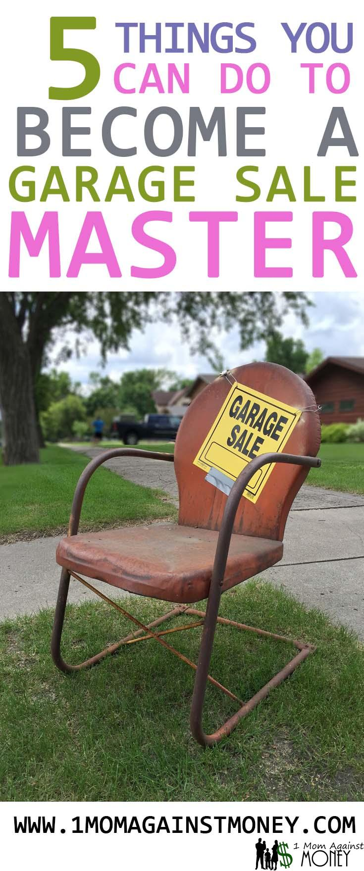 5 Things You Can Do To Be A Garage Sale Master