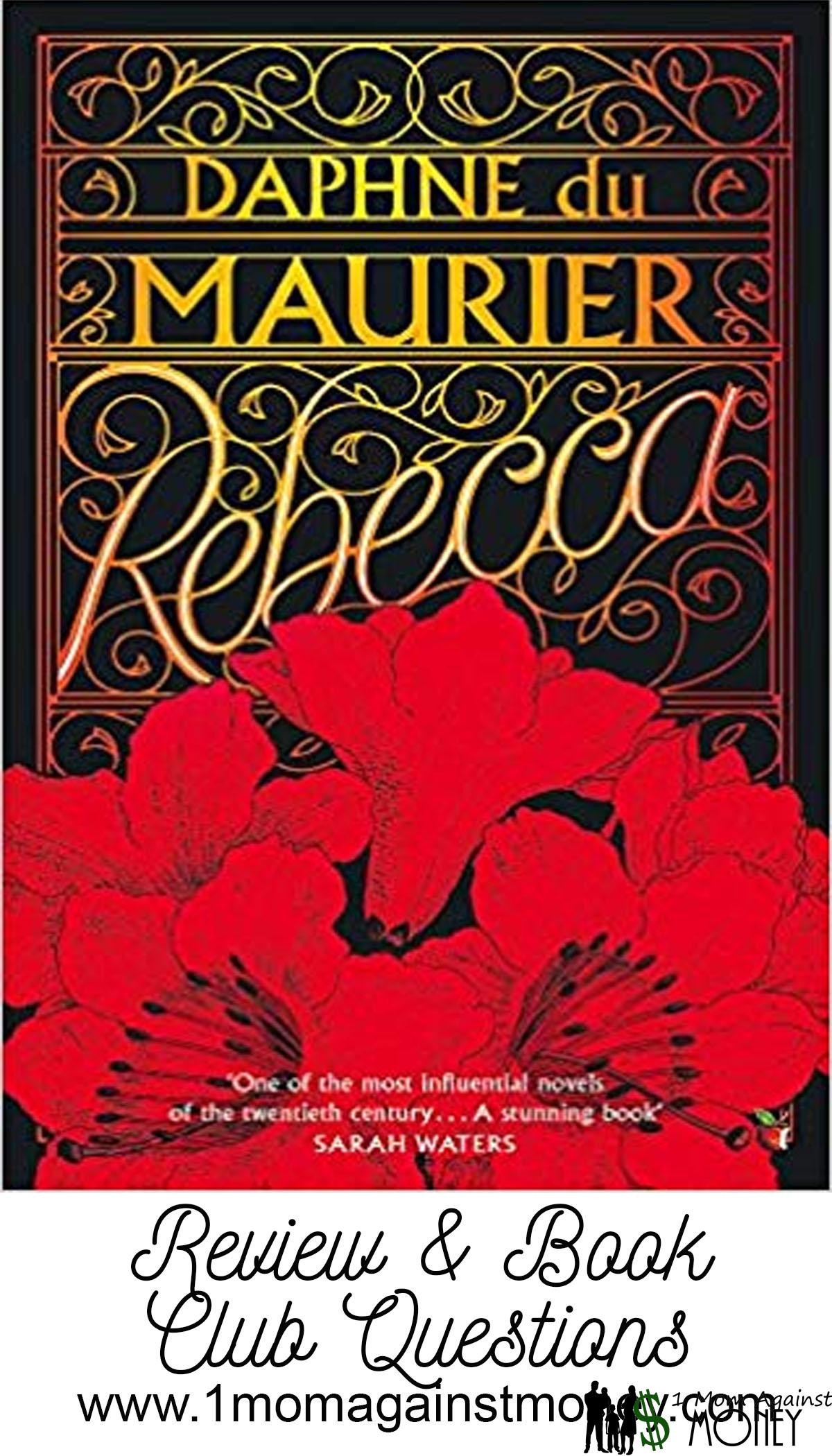 Rebecca by Daphne Du Maurier Book Review
