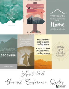 Read more about the article General Conference April 2021 Quote Posters